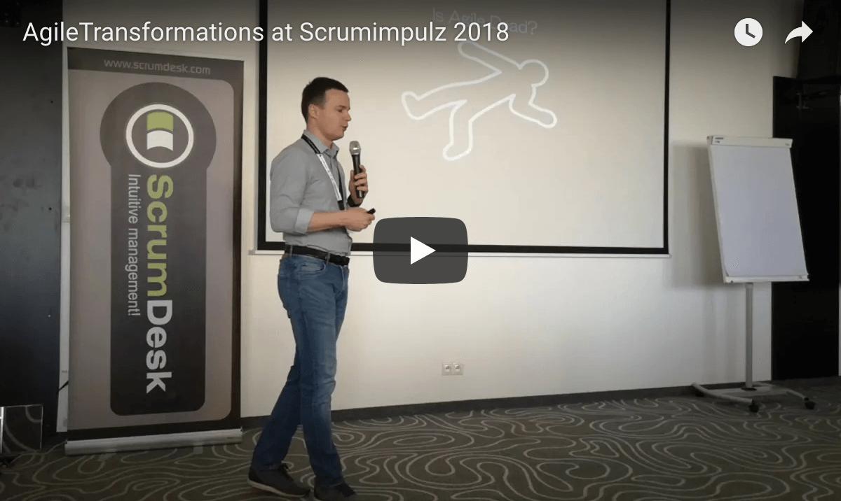 Timofey Yevgrashyn: Agile Transformations, ScrumImpulz 2018 keynote